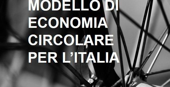 """""""Verso un modello di economia circolare per l'Italia"""", le slides"""
